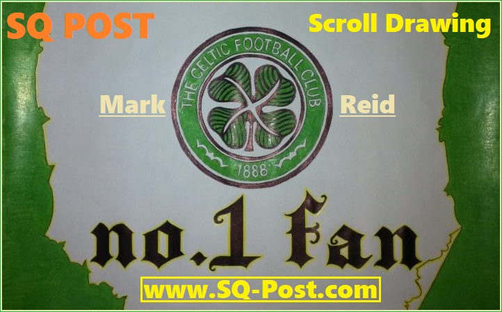 Scroll Drawing: Celtic FC No.1 Fan (by Sean Quinn)