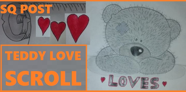 Scroll Drawing: Teddy Love (by Sean Quinn)